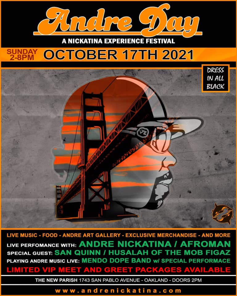 ANDRE DAY - A NICKATINA EXPERIENCE FESTIVAL