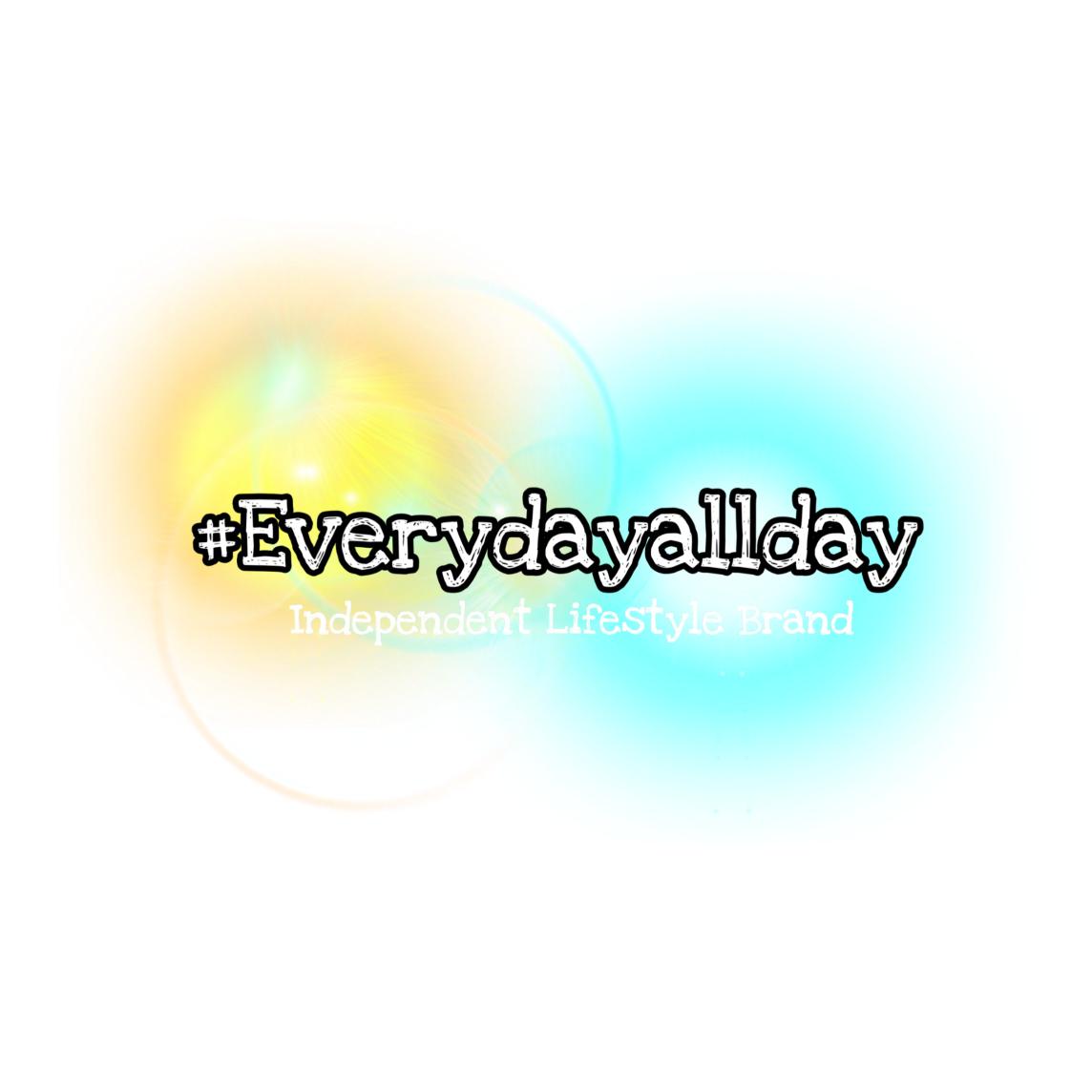 Everydayallday -Independent Lifestyle Brand